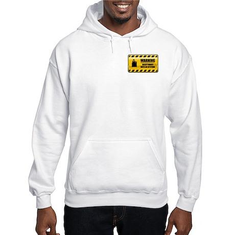 Warning Receptionist Hooded Sweatshirt