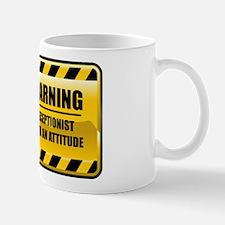 Warning Receptionist Mug