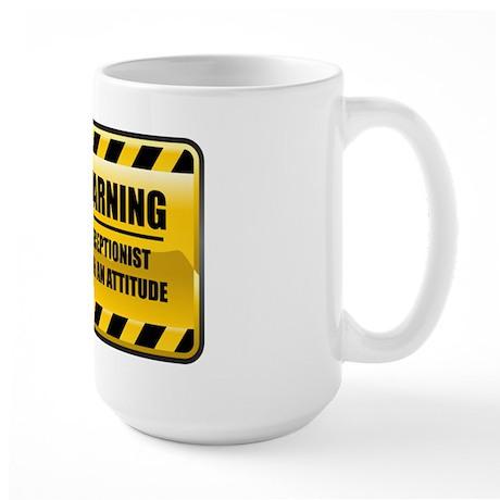 Warning Receptionist Large Mug