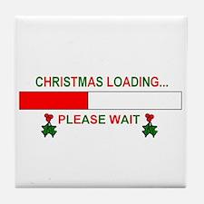 CHRISTMAS LOADING... Tile Coaster