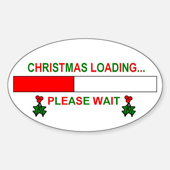 CHRISTMAS LOADING... Oval Decal