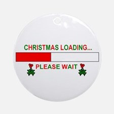 CHRISTMAS LOADING... Ornament (Round)