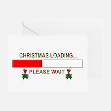 CHRISTMAS LOADING... Greeting Card