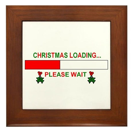 CHRISTMAS LOADING... Framed Tile