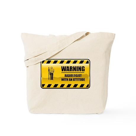 Warning Radiologist Tote Bag