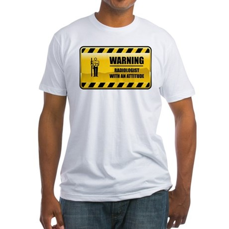 Warning Radiologist Fitted T-Shirt
