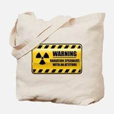 Warning Radiation Specialist Tote Bag