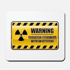 Warning Radiation Specialist Mousepad