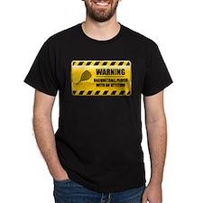 Warning Racquetball Player T-Shirt