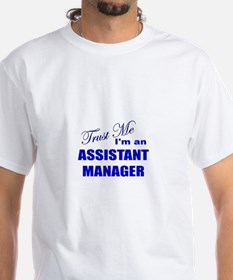 Trust Me I'm an Assistant Man Shirt