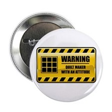 "Warning Quilt Maker 2.25"" Button"
