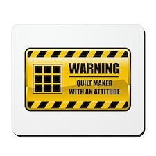 Warning Quilt Maker Mousepad