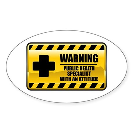 Warning Public Health Specialist Oval Sticker