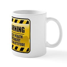 Warning Public Health Specialist Small Mug