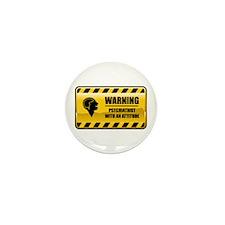 Warning Psychiatrist Mini Button (10 pack)