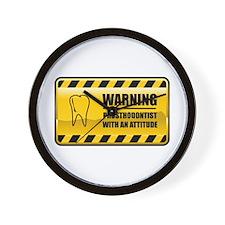 Warning Prosthodontist Wall Clock
