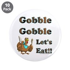 "Gobble Gobble 3.5"" Button (10 pack)"