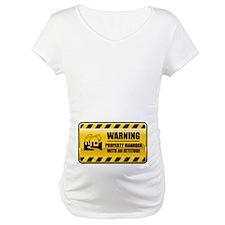 Warning Property Manager Shirt