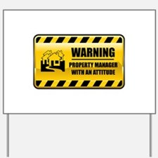 Warning Property Manager Yard Sign