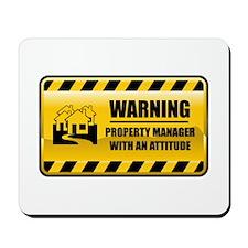 Warning Property Manager Mousepad