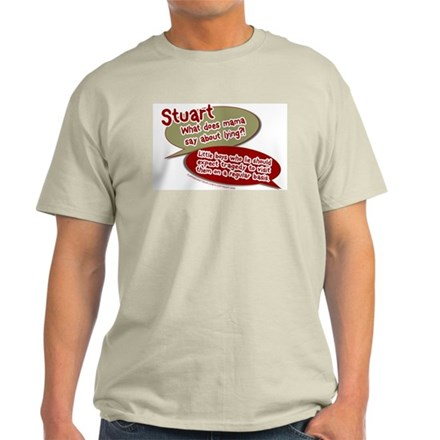 Stuart - What does mommy say. Ash Grey T-Shirt