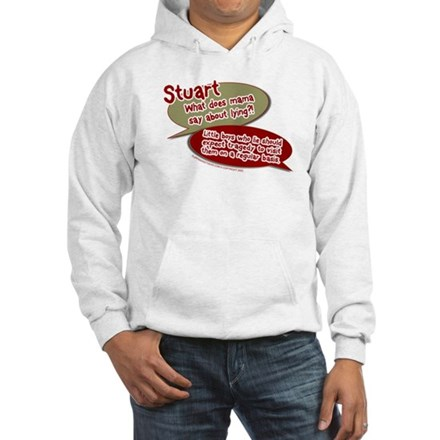 Stuart - What does mommy say. Hoodie