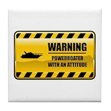 Warning Powerboater Tile Coaster
