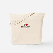 I Love MASSAGER Tote Bag