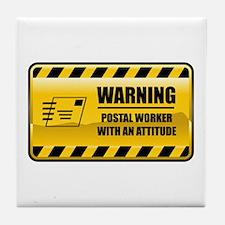 Warning Postal Worker Tile Coaster