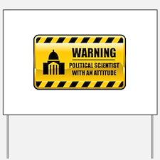 Warning Political Scientist Yard Sign