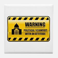 Warning Political Scientist Tile Coaster