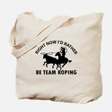 Right Now I'd Rather Be Playing Team Ropi Tote Bag