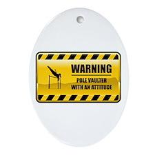 Warning Pole Vaulter Oval Ornament