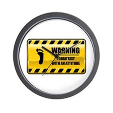 Warning Podiatrist Wall Clock