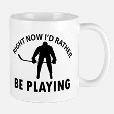 Right Now I'd Rather Be Playing Ice Hoc Mug
