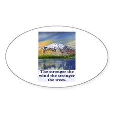 STRONGER THE TREES.. Oval Decal