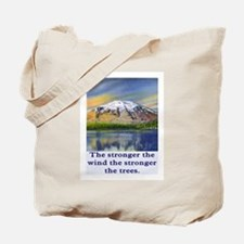 STRONGER THE TREES.. Tote Bag
