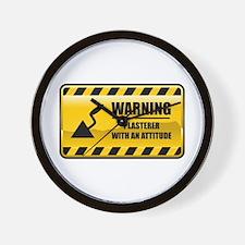 Warning Plasterer Wall Clock