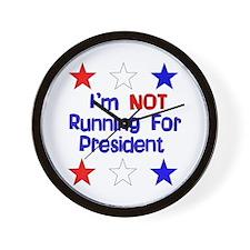 Not Running For President Wall Clock