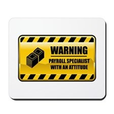 Warning Payroll Specialist Mousepad