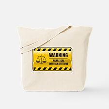 Warning Paralegal Tote Bag