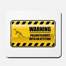 Warning Paleontologist Mousepad