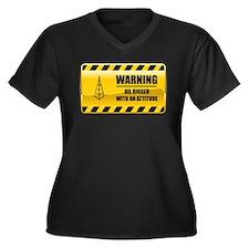 Warning Oil Rigger Women's Plus Size V-Neck Dark T