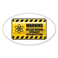 Warning Nuclear Medicine Specialist Oval Decal