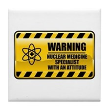 Warning Nuclear Medicine Specialist Tile Coaster