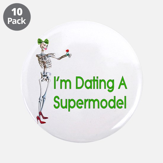 "Date Supermodels 3.5"" Button (10 pack)"