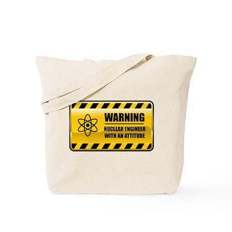 Warning Nuclear Engineer Tote Bag