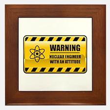 Warning Nuclear Engineer Framed Tile