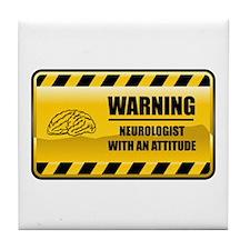 Warning Neurologist Tile Coaster