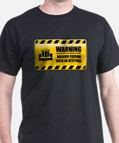 Warning Museum Person T-Shirt